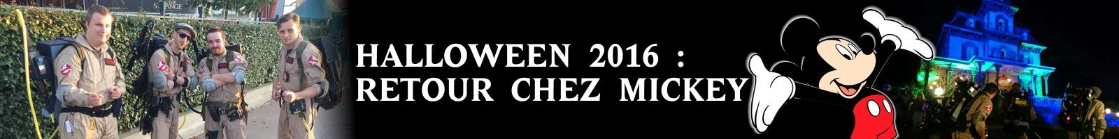 http://www.ghostbusters-france.net/halloween-2016-retour-chez-mickey/